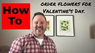 How to order flowers for Valentines Day