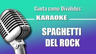 Divididos - Spaghetti del Rock - Karaoke