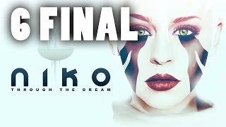 Final - NIKO: TROUGH THE DREAM - Ep 6