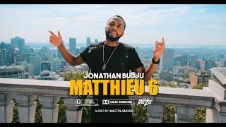 Jonathan Budju - Matthieu 6 - music Video