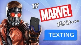IF MARVEL HAD TEXTING 2: Guardians of the Galaxy Edition