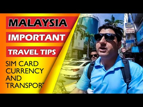 Malaysia Important Travel Tips: SIM CARD, Currency & Transport
