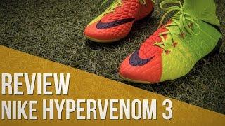 Nike Hypervenom 3 review completa