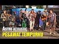 Pesawat Tempurku - Mirip Iwan Fals Suara Penonton Ini, Astro Acoustic Malioboro