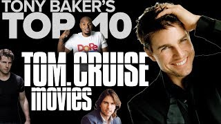 Top Ten Tom Cruise Movies