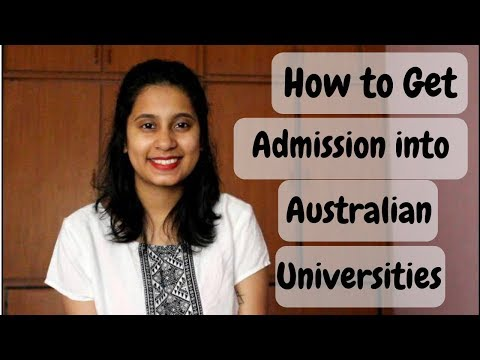 HOW TO GET ADMISSION INTO AUSTRALIAN UNIVERSITIES| STEP BY STEP PROCEDURE