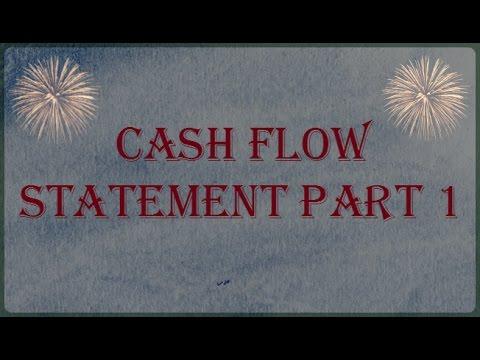 Cash Flow Statement Part 1