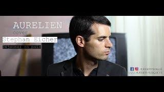 Aurélien - Déjeuner en paix [Stephan Eicher Cover Reprise]