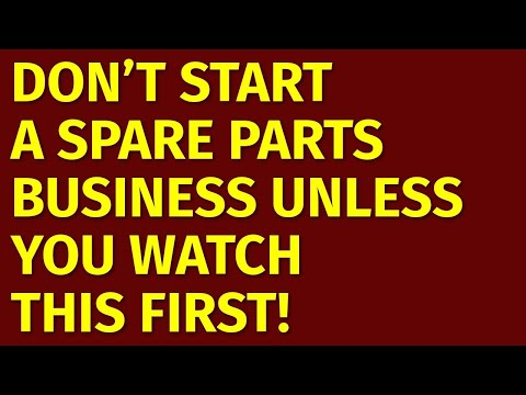 How to Start a Spare Parts Business | Including Free Spare Parts Business Plan Template