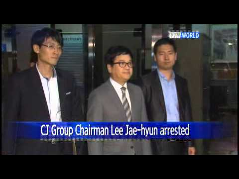 CJ Group Chairman Lee Jae-hyun arrested