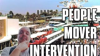 Time for a People Mover Intervention - I got something to say