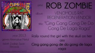 Rob Zombie - Ging Gang Gong De Do Gong De Laga Raga (synced lyrics)