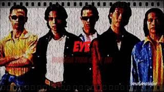 Download lagu EYE - Hingga Tiba Saat Ini