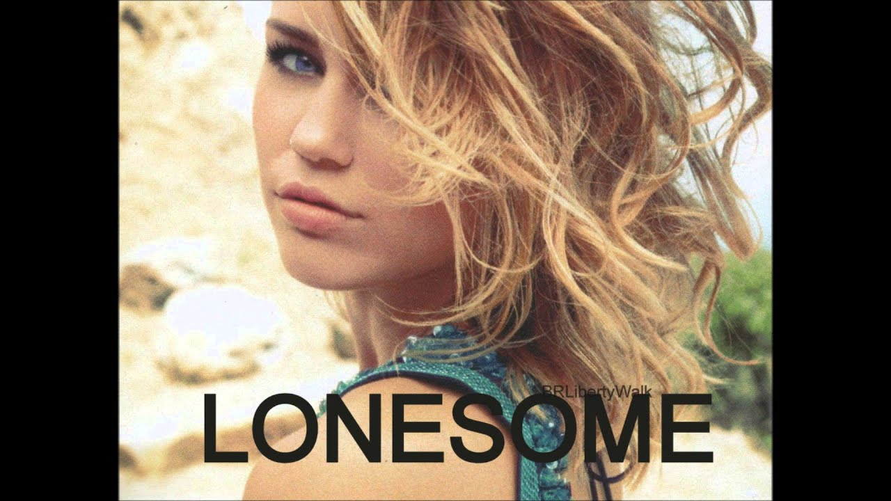miley cyrus you u0027re gonna make me lonesome when you go hq youtube