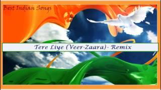 Tere Liye  (Veer-Zaara) - Remix