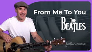 The Beatles - From Me To You Guitar Lesson Tutorial - JustinGuitar