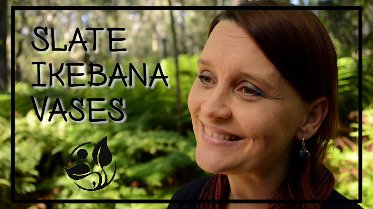 Slate ikebana vases youtube slate ikebana vases floridaeventfo Images