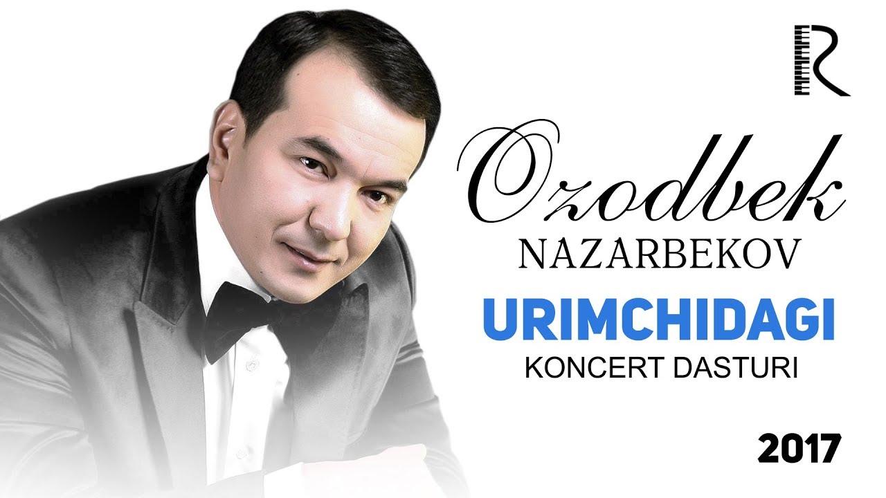 Ozodbek Nazarbekov - Urimchidagi konsert dasturi 2017 #UydaQoling