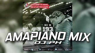 Amapiano Mix | DJ PH - PartywithPh Mix 193 | Ama Uber | AmaDM | Jobe Remix