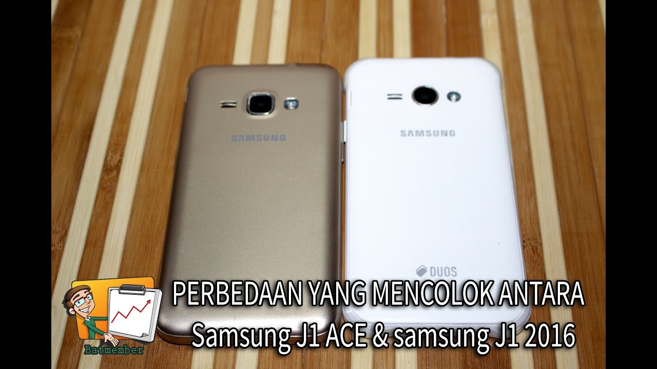 Samsung Galaxy J1 2016 Vs Samsung Galaxy J1 Ace Youtube
