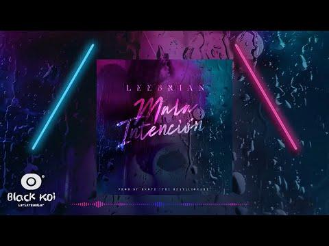 Leebrian - Mala intención {Audio Video Official}