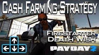 Payday 2 - Updated Cash Farming Strategy