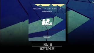 Ilkay Sencan - Tracid (UP CLUB RECORDS) Video