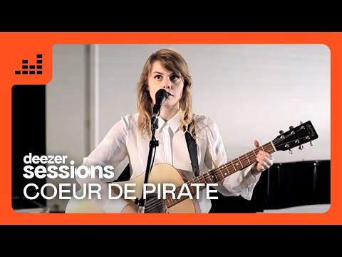 Coeur De Pirate - Deezer Session
