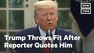 Trump Attacks Reporter Yamiche Alcindor For Quoting Him Directly | NowThis