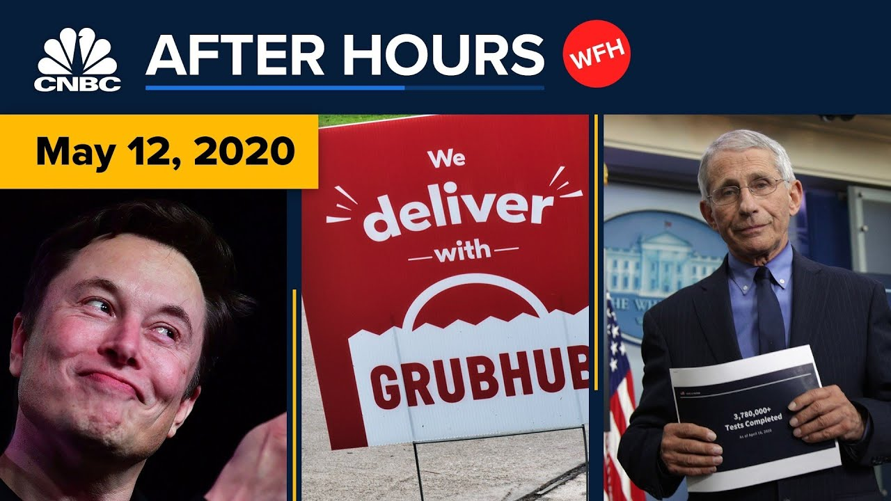 Elon Musk defies officials in California, and Uber makes an offer for GrubHub