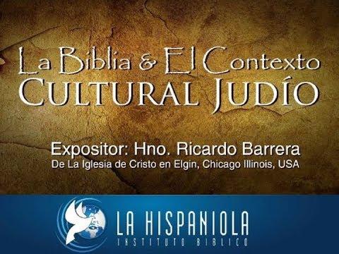 La Biblia \u0026 El Contexto Cultural Judío