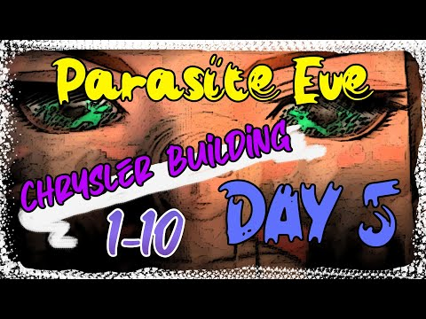 [PS1] Parasite Eve «EX Game   Day 5: Liberation   Chrysler Building Floor 1-10» ⚡ 6