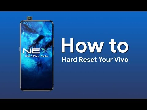 How to Hard Reset Vivo Nex or any Vivo series device