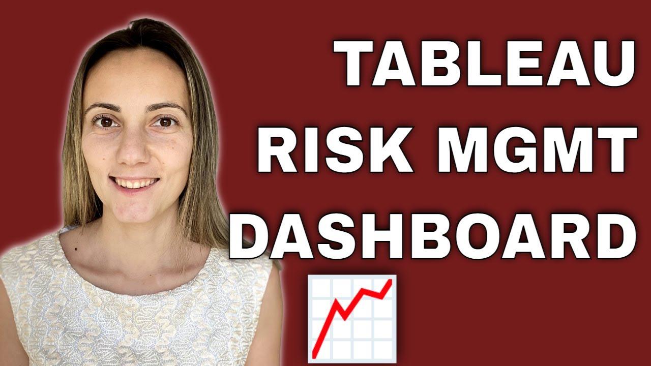 Tableau for Effective Risk Management Dashboards