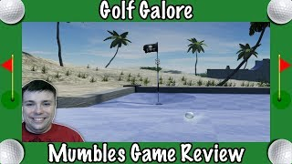 Best New Early Access Mini Golf Game? - Golf Galore Game Review By Mumbles