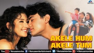 Akele Hum Akele Tum - Full Hindi Movie | Aamir Khan | Manisha Koirala |
