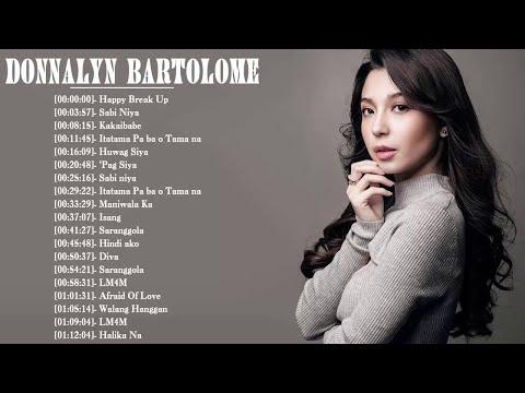 Donnalyn Bartolome Nonstop OPM Songs - Donnalyn Bartolome Love Songs