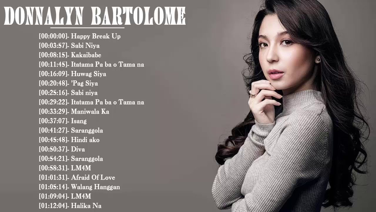 Donnalyn Bartolome Nonstop OPM Songs