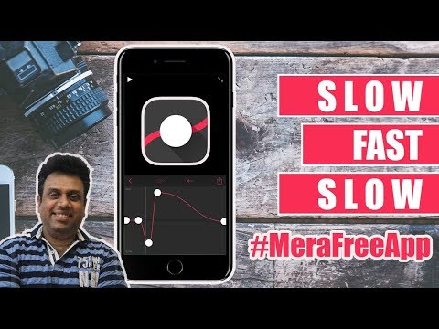 Slow Fast Slow iOS app tutorial in Hindi | #MeraFreeApp