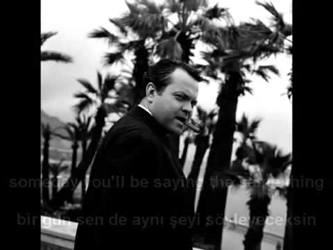 Orson Welles I Know What It Is To Be Young