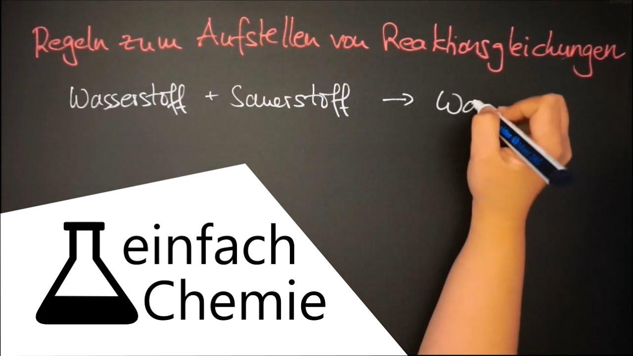 Reaktionsgleichungen aufstellen - Die Reaktion in Formeln - YouTube