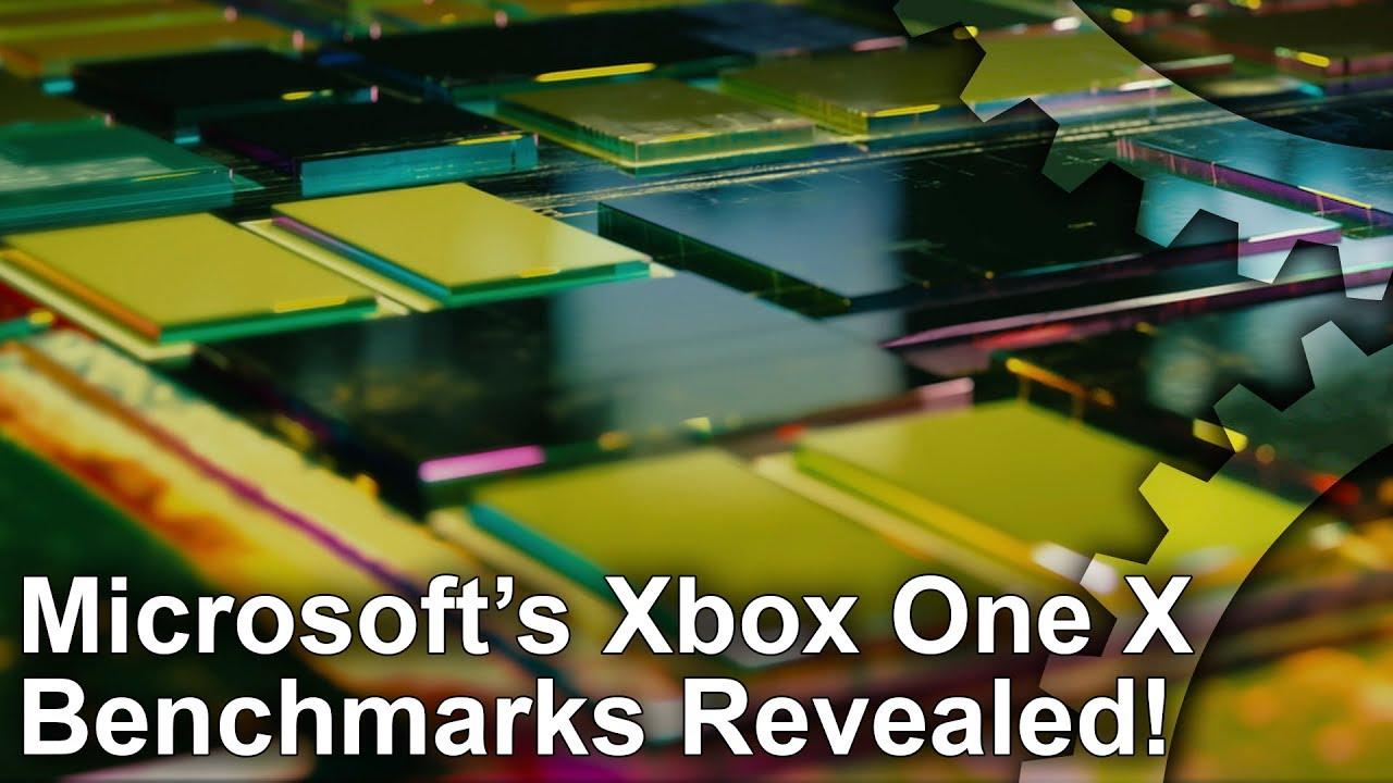 Revealed: Microsoft's Xbox One X benchmarks • Eurogamer net