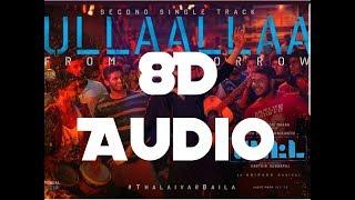 Ullaallaa - Petta    8D Audio    Bass Boosted    Anirudh    Switch To 8D Audios