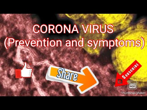 CORONA VIRUS (Prevention And Symptoms)