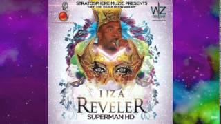 Superman HD - I Iz A Reveler [Truck Horn Riddim] @StratoMuzic @socaisyours