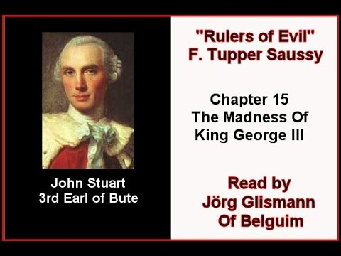 """Rulers of Evil Chapter 15 """"The Madness Of King George III"""""""