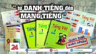 Vụ SGK Tiếng Việt lớp 1 Công nghệ giáo dục: Từ danh tiếng đến… mang tiếng | Dzule Play
