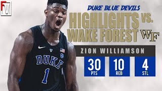 Zion Williamson Duke vs Wake Forest - Highlights | 1.8.19 | Career-High 30 Pts, 10 Reb, 4 Steals