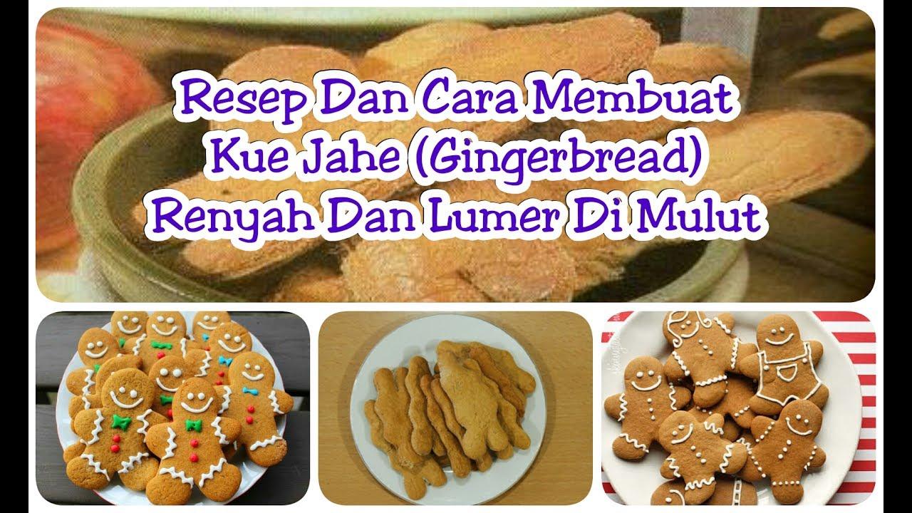 Resep Dan Cara Membuat Kue Jahe Gingerbread Renyah Dan Lumer Di Mulut
