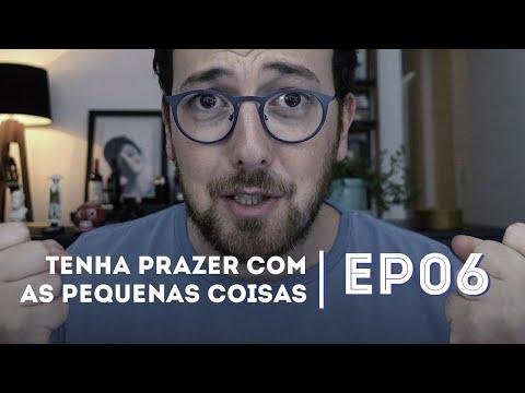 TENHA PRAZER COM AS PEQUENAS COISAS   Como Ter Mais Autoestima! - EP06